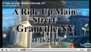 A Ride up Main Street ~ Granville, NYNovember, 26 2010